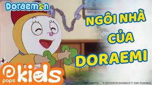 POPS Kids - Doraemon Tập 131 - Ngôi Nhà Vui Vẻ Của Doraemi, Anh Em Nhà  Doraemi Cãi Nhau - Hoạt Hình Tiếng Việt 2021