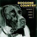 Doggone Country: Songs About Dogs
