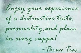 Tea Quotes Thriveteas