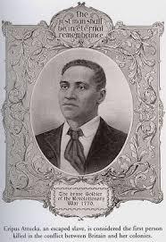 US Slave: Crispus Attucks and the Boston Massacre
