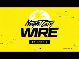 Cyberpunk 2077 — <b>Night City</b> Wire: Episode 1 - YouTube