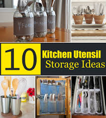 Creative Kitchen 10 Creative Kitchen Utensil Storage Ideas
