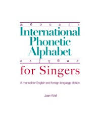 Now you have a go International Phonetic Alphabet For Singers
