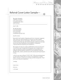 Cover Letter Job Referral Cover Letter Cover Letter Job Referral