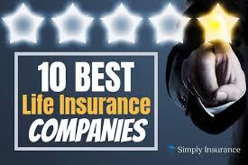 Top 10 Best Life Insurance Companies In U S 2019