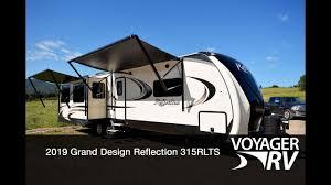 Does Grand Design Use Azdel 2019 Grand Design Reflection 315rlts Travel Trailer Rv Video Tour Voyager Rv Centre