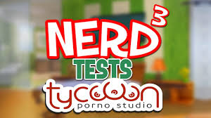 Nerd Tests. Porno Studio Tycoon Dirty Business YouTube