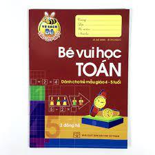 Sách - Tủ Sách Bé Vào Lớp Một - Bé Vui Học Toán 4-5 Tuổi và 5-6 Tuổi (Combo  2 quyển)