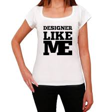 Womens White Designer T Shirt Designer Like Me White Womens Short Sleeve Round Neck T Shirt 00056