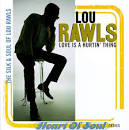 Love Is a Hurtin' Thing: The Silk & Soul of Lou Rawls