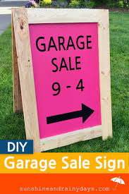 Make A For Sale Sign How To Make A Garage Sale Sign Sunshine And Rainy Days