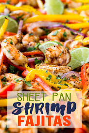 sheet pan shrimp fajitas sheet pan shrimp fajitas easy peasy meals