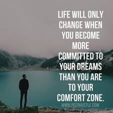 A Dream Quote Best of Be Committed To Your Dreams 24 Inspirational Quotes About Changing