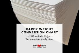 Paper Weight Conversion Chart For More Than Books Star