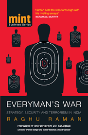 everyman s war strategy security and terrorism in raghu everyman s war strategy security and terrorism in raghu raman 9788184004267 amazon com books