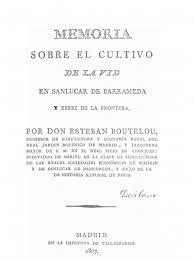 Memoria Sobre El Cultivo De La Vid En San Lucar De Barrameda Y