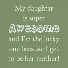 To My Beautiful Daughter Quotes Best Of Quotes About Your Beautiful Daughter 24 Quotes