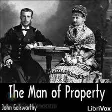 The Man of Property by John Galsworthy - Free at Loyal Books