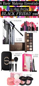 6 black friday basic makeup essentials to 2016