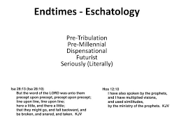 Ppt Endtimes Eschatology Powerpoint Presentation Free