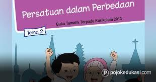 Buku tematik untuk kelas 6 sd/mi. Kunci Jawaban Tema 2 Kelas 6 Buku Siswa Tematik Kurikulum 2013 Revisi 2018 Pojok Edukasi