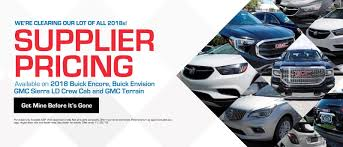 we re clearing our lot of all 2018s supplier pricing available on 2018 buick