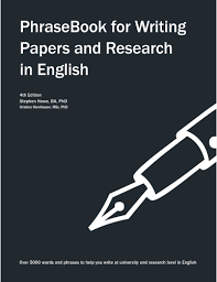 phrasebook for writing papers and research in english  a phrasebook to help you write present and publish in english