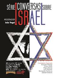 Série: Conversas Sobre | Israel - CIIP