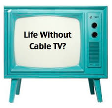tv no cable. money saving tip: life without cable t.v tv no a