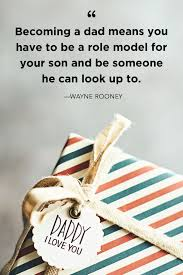 40 Best Fathers Day Quotes Good Quotes About Dads