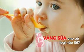 TOP 7 Loại Váng Sữa Tốt Nhất Cho Bé Hiện Nay