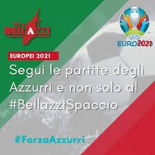 Europei Calcio 2021 - Guarda le partite al Bellazzi Spaccio