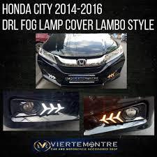 Honda City 2014 2016 Drl Fog Lamp Lambo Viertemontre Car