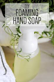 avoid chemicals in hand soaps by making your own this easy diy foaming hand soap recipe conns