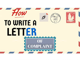 How To Write An Effective Letter Of Complaint To A Company Step