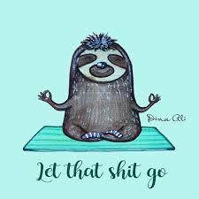 Let That Shit Go Lustig Yoga Spruch Sprüche Yoga Sprüche