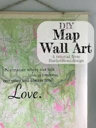 diy map wall art by rachel rossi november 3rd 2016 a great tutorial on how to make these