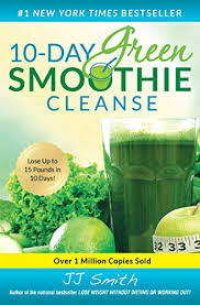 10 Day Green Smoothie Cleanse Pdf 10 Day Green Smoothie Cleanse Lose Up To 15 Pounds In 10 Days