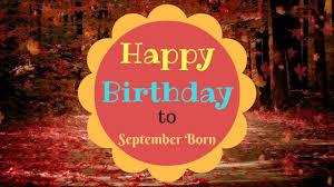 September Born Birthday Wishes Gorgeous Happy Birthday Video