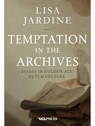 temptation in the archives essays in golden age dutch culture return to results
