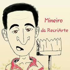 Mineiro da Recriarte - Home | Facebook