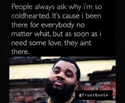 Trends For Kevin Gates Quotes About Trust