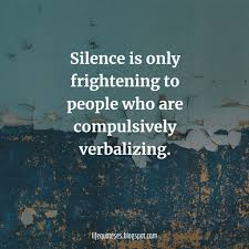 320 Best Silence Quotes That Will Make You Powerful And Calm
