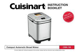 2 recipes for use with white breads function basic white bread. Cuisinart Cbk 110 Instruction Booklet Pdf Download Manualslib