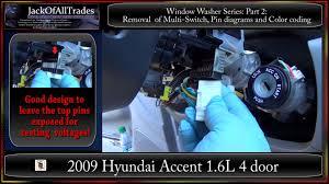 2009 hyundai accent window washer series part2 removal of multi 2009 hyundai accent window washer series part2 removal of multi switch wire diagrams 720phd