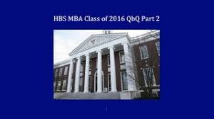harvard business school harvard university  mbaessayanalysiscom harvard business school hbs mba class ofadmissions essay tips �