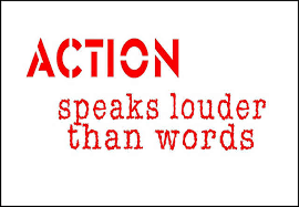 actions speak louder than words essay meaning quotes speech actions speak louder than words essay