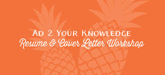 Ad 2 Your Knowledge Resume Cover Letter Workshop Ad 2 Honolulu