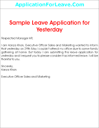 Application For Leave To Manager Sample Leave Application For Yesterday