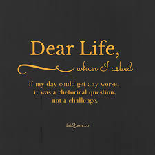 Life Quote Fascinating Dear Life Quote